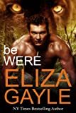 Be Were (Southern Shifters Book 5)