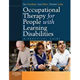 Occupational Therapy for People with Learning Disabilities: A Practical Guide, 1eby Jane Goodman MPhil ...