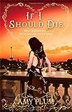If I Should Die: Number 3 in series (Die for Me)