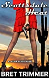 Scottsdale Heat (a humorous romantic mystery) (Laura Black Mysteries #1)