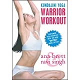 Warrior Workout: Kundalini Yoga ~ Ana Brett