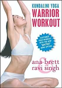 : Warrior Workout: Kundalini Yoga: Ana Brett, Ravi Singh: Movies & TV