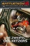BattleTech - MechWarrior: Dark Age 17: Die Zweifel des Ketzers