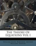 img - for The Theory Of Equations Vol I book / textbook / text book