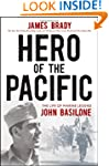 Hero of the Pacific: The Life of Mari...