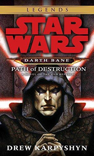Path of Destruction (Star Wars: Darth Bane, Book 1) from LucasBooks