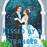 img - for Kissed by a Stranger (Dramatized) book / textbook / text book