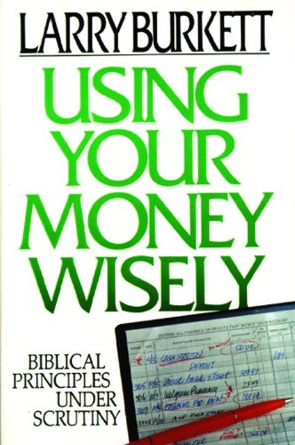 Using Your Money Wisely: Biblical Principles Under Scrutiny front-90731