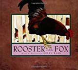 The Rooster and the Fox (Single Titles) (0761318461) by Ward, Helen