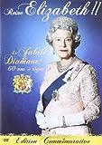 Reine Elizabeth II : Le Jubilé de Diamant : 60 ans de règne [DVD + Copie digitale]