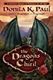 The Dragons of Chiril: A Novel