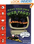 Make Your Own Web Page! A Guide for Kids