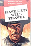 img - for Have Gun Will Travel book / textbook / text book