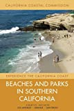 Beaches and Parks in Southern California: Counties Included: Los Angeles, Orange, San Diego (Experience the California Coast)