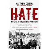 Hate: My Life in the British Far Rightby Matthew Collins