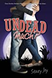 Undead Much (Megan Berry, Zombie Settler)