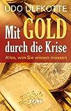 Mit Gold durch die Krise: Alles, was Sie wissen müssen