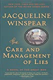 The Care and Management of Lies: A Novel of the Great War (P.S.)