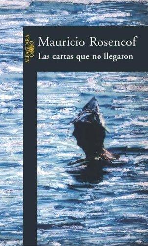 Las Cartas Que No Llegaron (Spanish Edition)