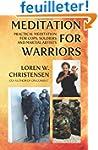 Meditation for Warriors: Practical Me...