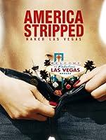 America Stripped: Naked Las Vegas [HD]