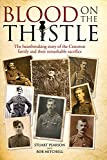 img - for Blood on the Thistle: The heartbreaking story of the Cranston family and their remarkable sacrifice book / textbook / text book