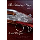 The Shooting Party: A Novel ~ Isabel Colegate