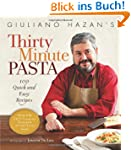 Giuliano Hazan's Thirty Minute Pasta:...
