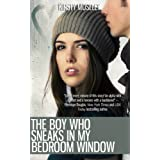 The Boy Who Sneaks in my Bedroom Window ~ Kirsty Moseley