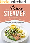 The Skinny Steamer Recipe Book: Delic...