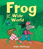 Frog and the Wide World