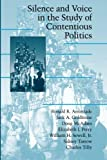img - for Silence and Voice in the Study of Contentious Politics (Cambridge Studies in Contentious Politics) book / textbook / text book