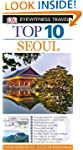Eyewitness Travel Guides Top Ten Seoul
