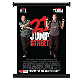 21 Jump Street Movie 2012 Jonah Hill Channing Tatum Fabric Wall Scroll Poster (31&quot; x 45&quot;) Inches