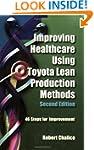 Improving Healthcare Using Toyota Lea...