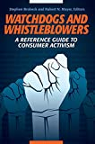 img - for Watchdogs and Whistleblowers: A Reference Guide to Consumer Activism book / textbook / text book