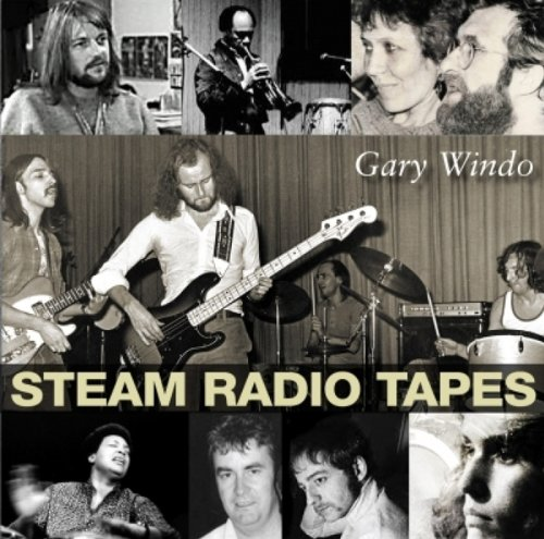 Steam Radio Tapes by Gary Windo