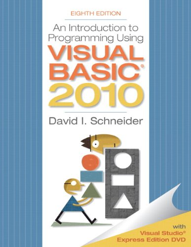 An Introduction to Programming Using Visual Basic 2010,...