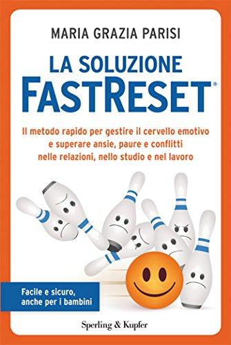 La soluzione FastReset®