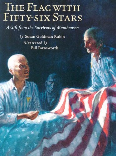 the-flag-with-fifty-six-stars-a-gift-from-the-survivors-of-mauthausen-by-susan-goldman-rubin-2006-03