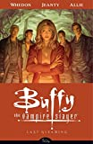 img - for Buffy the Vampire Slayer Season 8 Volume 8: Last Gleaming (Buffy the Vampire Slayer (Dark Horse)) book / textbook / text book