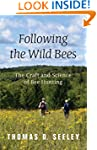 Following the Wild Bees: The Craft an...