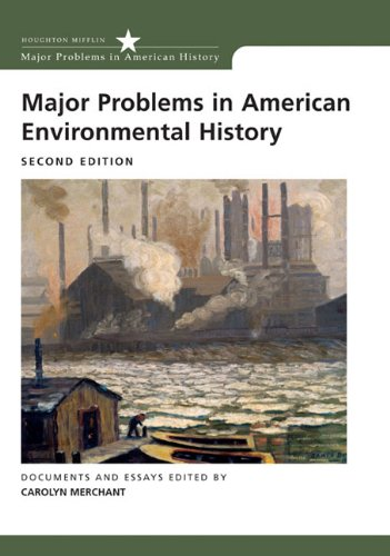 Major Problems in American Environmental History (Major...