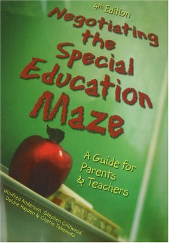 Negotiating The Special Education Maze: A Guide for...
