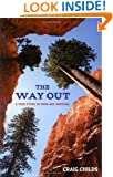 The Way Out: A True Story of Survival