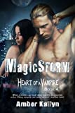 Magicstorm (Heart of a Vampire)