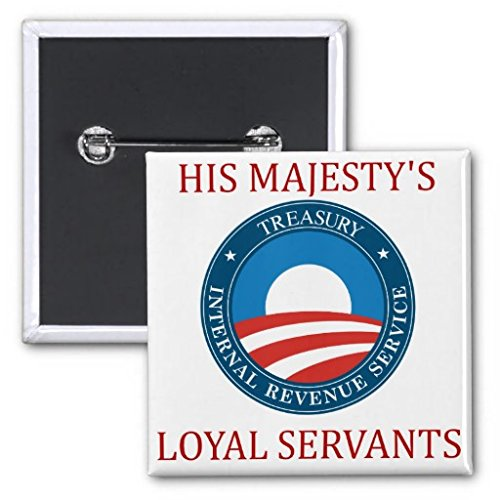 Irs: His Majesty'S Loyal Servants Buttons
