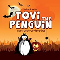 Tovi The Penguin Goes Trick-or-treating by Janina Rossiter ebook deal