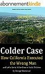 Colder Case: How California Executed...