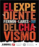 img - for El Expediente del Chavismo book / textbook / text book
